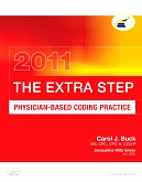 Evolve Resources for The Extra Step, Physician-Based Coding Practice 2011 Edition