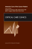 Intensive Care of the Cancer Patient, An Issue of Critical Care Clinics