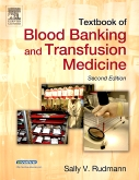 Textbook of Blood Banking and Transfusion Medicine - Elsevier eBook on VitalSource, 2nd Edition