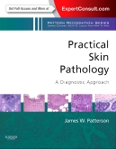 Practical Skin Pathology: A Diagnostic Approach