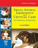 Small Animal Emergency and Critical Care for Veterinary Technicians - Elsevier eBook on VitalSource, 2nd Edition