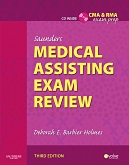 Evolve Exam Review for Saunders Medical Assisting Exam Review, 3rd Edition