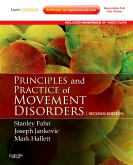 <b>Principles and Practice of Movement Disorders, 2nd Edition</b>
