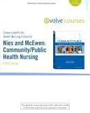 Community/Public Health Nursing Online for Nies and McEwen: Community/Public Health Nursing, 5th Edition