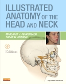 Illustrated Anatomy of the Head and Neck, 4th Edition