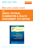 Simulation Learning System for Physical Examination and Health Assessment (User Guide and Access Code), 6th Edition