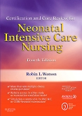 cover image - Certification and Core Review for Neonatal Intensive Care Nursing,4th Edition