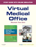 Virtual Medical Office for Health Insurance Today, 3rd Edition