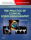 <b>Practice of Clinical Echocardiography,<br>4th Edition</b>