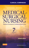 Clinical Companion for Medical-Surgical Nursing, 7th Edition