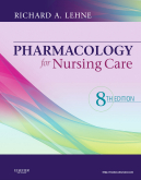 Pharmacology for Nursing Care, 8th Edition