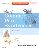 <b>Atlas of Common Pain Syndromes, 3rd Edition</b>