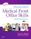 Evolve Resources for ePractice Kit for Medical Front Office Skills with MedTrak Systems