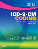 2012 ICD-9-CM Coding Theory and Practice with ICD-10