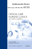 Cardiovascular Review, An Issue of Critical Care Nursing Clinics