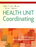 Skills Practice Manual for LaFleur Brooks' Health Unit Coordinating, 7th Edition