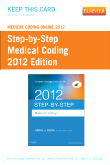 Medical Coding Online 2012 for Step-by-Step Medical Coding 2012 Edition (User Guide & Access Code)