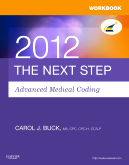 Workbook for The Next Step, Advanced Medical Coding 2012 Edition