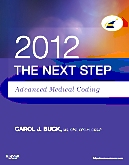 Evolve Resources for The Next Step, Advanced Medical Coding 2012 Edition
