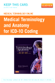 cover image - Medical Terminology Online for Medical Terminology and Anatomy for ICD-10 Coding (Access Code)