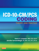 ICD-10-CM/PCS Coding: Theory and Practice