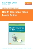 Medical Insurance Online for Health Insurance Today (Access Code), 4th Edition