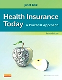 Evolve Resources with TEACH Instructor Resource (TIR) for Health Insurance Today, 4th Edition
