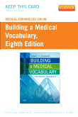 Medical Terminology Online for Building a Medical Vocabulary (Access Code), 8th Edition