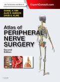 <b>Atlas of Peripheral Nerve Surgery, 2nd Edition</b>