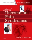 Atlas of Uncommon Pain Syndromes, 3rd Edition