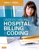 Understanding Hospital Billing and Coding, 3rd Edition