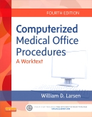 Computerized Medical Office Procedures, 4th Edition