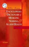 Miller-Keane Encyclopedia & Dictionary of Medicine, Nursing & Allied Health Elsevier eBook on VitalSource, 7th Edition