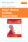 Medical Assisting Online for Today's Medical Assistant (User Guide and Access Code), 2nd Edition