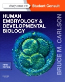cover image - Human Embryology and Developmental Biology,5th Edition