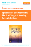 Simulation Learning System for Ignatavicius and Workman:  Medical-Surgical Nursing (User Guide & Access Code Version), 7th Edition