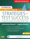 cover image - Saunders 2014-2015 Strategies for Test Success,3rd Edition
