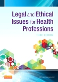 Legal and Ethical Issues for Health Professions, 3rd Edition