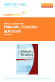 Pediatric Dentistry - Elsevier eBook on VitalSource (Retail Access Card), 4th Edition