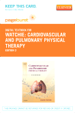 Cardiovascular and Pulmonary Physical Therapy - Elsevier eBook on VitalSource (Retail Access Card), 2nd Edition
