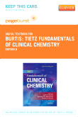 Tietz Fundamentals of Clinical Chemistry - Pageburst E-Book on VitalSource (Retail Access Card), 6th Edition