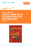 cover image - Color Atlas of Canine and Feline Ophthalmology - Elsevier eBook on VitalSource (Retail Access Card)