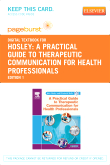 cover image - A Practical Guide to Therapeutic Communication for Health Professionals - Elsevier eBook on VitalSource (Retail Access Card)