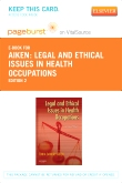 cover image - Legal and Ethical Issues in Health Occupations - Pageburst E-Book on VitalSource (Retail Access Card),2nd Edition