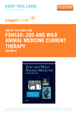 Zoo and Wild Animal Medicine Current Therapy - Elsevier eBook on VitalSource (Retail Access Card), 6th Edition
