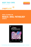 Oral Pathology - Elsevier eBook on VitalSource (Retail Access Card), 5th Edition