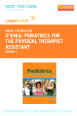Pediatrics for the Physical Therapist Assistant - Elsevier eBook on VitalSource (Retail Access Card)