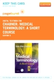 Medical Terminology: A Short Course - Elsevier eBook on VitalSource (Retail Access Card), 5th Edition