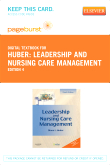 Leadership and Nursing Care Management - Elsevier eBook on VitalSource (Retail Access Card), 4th Edition
