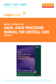 AACN Procedure Manual for Critical Care - Elsevier eBook on VitalSource (Retail Access Card), 6th Edition